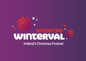 Waterford Winterval - Ireland's Christmas Festival 2015
